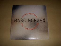 CD MUSIQUE 2 TITRES - Marc MORGAN - Notre MYSTERE Nos RETROUVAILLES - 1993 - Rock