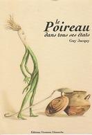 20 / 5 / 156  -  LE  POIREAU   DANS  TOUS  SES  ÉTATS (. GUY  JACQUY  ). - CPM - Medicinal Plants