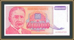 Yugoslavia 50000000 Dinars 1993 P-133 (133a) UNC - Jugoslavia