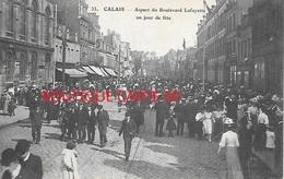 62 - CALAIS - ASPECT DU BOULEVARD LAFAYETTE UN JOUR DE FETE - Calais