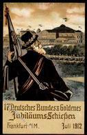 FRANKFURT/MAIN - 17.DEUTSCHES BUNDESSCHIESSEN 1912 - Künstlerkarte Sign. I - Waffenschiessen