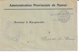 L. Administration Provinciale De NAMUR Du 30/11/17 SERVICEvers MARCHE-LES-DAMES - Weltkrieg 1914-18