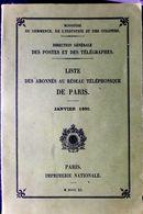 ANNUAIRE ALMANACH 1890 LISTE DES ABONNES AU RESEAU TELEPHONIQUE DE PARIS REEDITIOADRESSE  PERSONNALITES VIEUX METIERS - Postcards