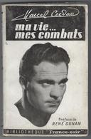 BOXE. Marcel CERDAN   Ma Vie...mes Combats - Other