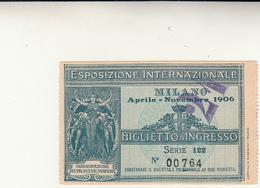 Biglietto D'Ingresso Esposizione Internazionale Di Milano 1906 - Eintrittskarten
