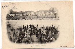 CETTE (SETE) Marché Aux Poissons - CPA Taxée  (776 ASO) - Sete (Cette)
