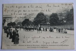 Paris - Avenue De Bois De Boulogne - Départ Du Président De La République Aux Courses De Longchamp- 1903 - Distrito: 16
