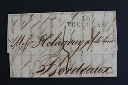 1825 LAC, TOULOUSE 30 MARQUE LINEAIRE, POUR BORDEAUX TAXE MANUSCRITE 4 DECIMES, DATEE DU 17/09/1825.. - 1801-1848: Précurseurs XIX