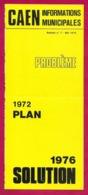 Caen.  Informations Municipales Mai 1976.   Nouveau Plan De Circulation. - Europe