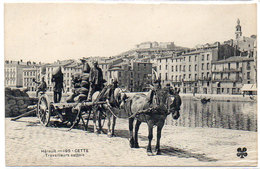 CETTE (SETE) Travailleurs Cettois - Attelage    (793 ASO) - Sete (Cette)