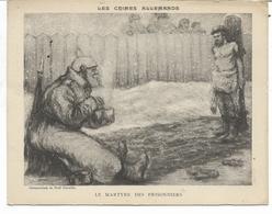 Grande Carte LES CRIMES ALLEMANDS  LE MARTYRE DES PRISONNIERS  Camp D' ALTENGRABOW  Voir Les 2 Scans - Militaria