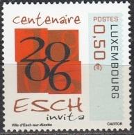 Luxembourg 2006 Michel 1708 Neuf ** Cote (2008) 1.00 Euro 100 Ans Ville D'Esch-sur-Alzette - Ongebruikt