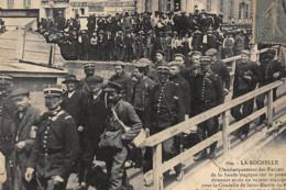 LA ROCHELLE : L'embarquement Des Forcats De La Bande Tragique Sur Le Ponton - Etat - La Rochelle