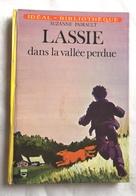 LASSIE DANS LA VALLEE PERDUE Suzanne Pairault  Illustrations Françoise Boudignon - Idéal Bibliothèque 1974 - Bücher, Zeitschriften, Comics