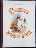 Louis Smeysters - Contes Pour Eux - Éditions S.P.E. - ( 1946 ) . ( Bon état ) . - Livres, BD, Revues