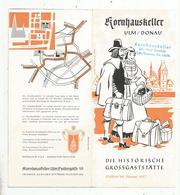 Dépliant Touristique, Allemagne , ULM / DONAU , Kornhauskeller , 1957 , 8 Pages, Restaurant ,  2 Scans , Frais Fr 1.75 E - Folletos Turísticos