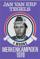 CARTE CYCLISME F. MOONS TEAM JAN VAN ERP 1978 FORMAT 7,6 X 11 - Cyclisme