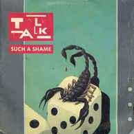 Talk Talk–Such A Shame - Disco, Pop