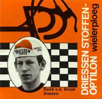 CARTE CYCLISME RENE VAN DEN BROEK TEAM DRIESSEN 1978 FORMAT 8 X 7,5 - Cyclisme