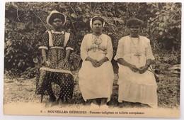 C. P. A. : VANUATU : Nouvelles Hébrides : Femmes Indigènes En Toilette Européenne - Vanuatu