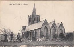 NEUVE-EGLISE  L'église 1916 Cachet Postes Militaires - Heuvelland