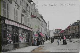 LIVRY  Place De La Fontaine   Magasin Au Bon Marché (carte Colorisée) - Livry Gargan