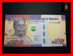 NIGERIA 100 Naira  2014  P. 41 *COMMEMORATIVE*  UNC - Nigeria