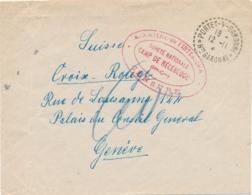 """CENSURE """" CAMP DE RÉCÉBÉDOU SURETÉ NATIONALE """" Haute Garonne - INTERNÉ CIVIL- PORTET S GARONNE 12/11/4?"""" > SUISSE Lettre - Storia Postale"""