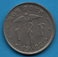 BELGIQUE 1 FRANC 1922 BON POUR KM# 89 - 1909-1934: Alberto I