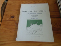 SAMIVEL SOUS L'OEIL DES CHOUCAS OU LES PLAISIRS DE L'ALPINISME DELAGRAVE-PARIS 1966 65 PAGES - Art