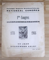 Aalst 1966 90 Jaar Brandweer Sapeurs Pompiers 1e Congres - Historische Dokumente