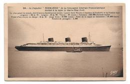 BATEAU : Le Paquebot « Normandie » De La Compagnie Générale Transatlantique Destiné à La Ligne Le Havre – New-York N° 22 - Steamers