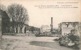 02 Folembray Guerre 1914 1918 France Reconquise 1917 Place De La Mairie Et Grande Route De Coucy Le Chateau - Autres Communes