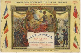 1541 - UNION DES SOCIETES DE TIR DE FRANCE - 1915 - Illustrée Par : E. Louis  LESSIEUX - Waffenschiessen