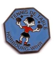 SP241 Pin's Tennis De Table Ping Pong Horbourg-Whir Alsace Achat Immédiat - Tennis De Table