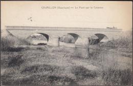 CPA Cavaillon Le Pont Sur Le Calavon Circulé 1932 - Cavaillon