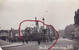 ( 59 ) - Lille Nach Der Beschiessung Carte Photo Allemande 1° Guerre - Lille