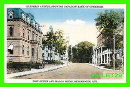 SHERBROOKE, QUÉBEC - DUFFERIN AVENUE, CANADIAN BANK, POST OFFICE & MAGOG HOUSE - PUB. BY INTERNATIONAL FINE ART CO LTD - - Sherbrooke