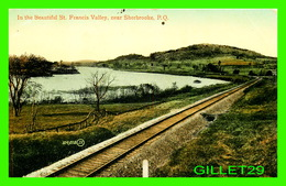 SHERBROOKE, QUÉBEC - ST FRANCIS VALLEY - TRAVEL IN 1913 -  THE VALENTINE & SONS - - Sherbrooke