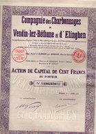 Compagnie Des Charbonnages Vendin Lez Béthune Et D'Elinghen Action De 100 Fr Mine Pas De Calais - Mines