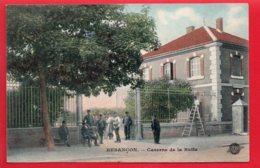 BESANCON - Caserne De La Butte - Colorisée - Soldats - Grille En Peinture - S.F.N.G.R. - Besancon