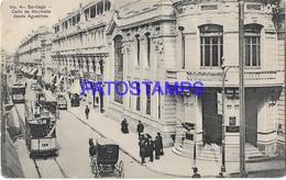133457 CHILE SANTIAGO STREET CALLE DE AHUMADA TRAMWAY TRANVIA DOBLE POSTAL POSTCARD - Chili
