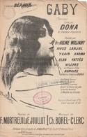 (POUSTHOMIS ) GABY , DONA , BERARD , Paroles MORTREUIL & JOULLOT , Musique CH .BOREL-CLERC - Partitions Musicales Anciennes