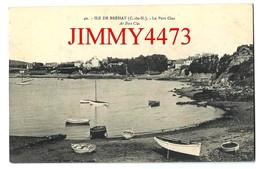 CPA - ILE DE BREHAT - Le Port Clos - Ar Port Clos 22 Côtes Du Nord - Edit. J. Sorel à Rennes  N° 40 - Ile De Bréhat