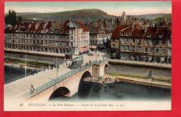BESANCON - Le Pont De Battant - Entrée De La Grande Rue - Besancon