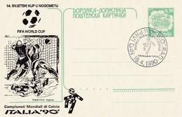 Yugoslavia 1990 Postal Stationery Card: Football Fussball Soccer Calcio; Fifa World Cup Italia 90; After Denomination - 1990 – Italia