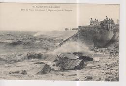 CPA-17-Charente Maritime- LA ROCHELLE-PALLICE- Effet De Vague Démolissant La Digue Un Jour De Tempête- - La Rochelle