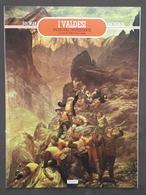 Storia Dossier - A. De Lange - I Valdesi Un'evropea Protestante - № 31, 1989 - Libri, Riviste, Fumetti