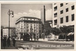 Cartolina - Postcard/  Viaggiata (sent) /  Trieste, Via G.Carducci E Casa Del Combattente. - Trieste