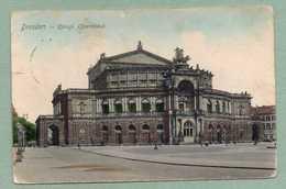 DRESDEN KÖNIGL. OPERNHAUS GELAUFEN 1914 NACH BELGIEN - Dresden
